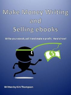 Make Money Writing and Selling Ebooks « LibraryUserGroup.com – The Library of Library User Group