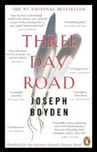 Three day road : a novel : Boyden, Joseph, : Book, Regular Print Book : Toronto Public Library Reading Lists, Book Lists, Joseph, Books To Read, My Books, Historical Fiction Novels, World War I, Great Books, Book Lovers