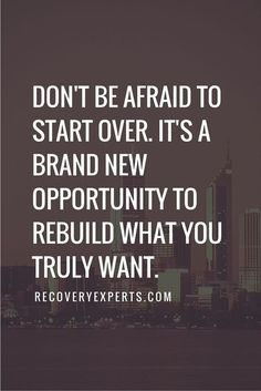 starting over can be a great experience