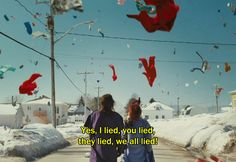 "― Laurence Anyways (2012) ""Yes, I lied, you lied, they lied, we all lied!"""