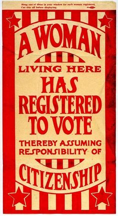 "A Woman Living Here Has Registered to Vote"" ~ 1920 Suffrage Flyer ..."