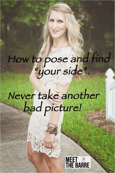 how to look good in pictures.  How to pose for pictures.  Find your side.  #photography