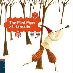 The pied piper of Hamelin. María, Wernicke. Edelvives, 2011
