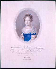 D. CAROLINA JOSEFA LEOPOLDINA    Primeira imperatriz do Brasil (1822-1826)  Natale SCHIAVONI - 1817  Gravura    Em 22 de janeiro de 1797 nascia na Áustria, nos arredores de Viena, a primeira imperatriz do Brasil.