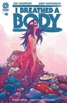 """""""That scares the crap out of me and it's just one of the reasons why this is such an incredible comic."""" James reviews I Breathed a Body #4 from AfterShock Comics."""