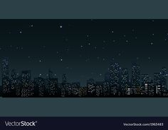 City skylines at night vector image on VectorStock City Skylines, Single Image, Adobe Illustrator, Vector Free, Pdf, Graphic Design, Night, Illustration, Illustrations