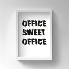 Funny Office Art, Office Sweet Office, Funny print, Office Wall Art, Instant Download, Printable Coworker Gift, Funny Poster, Colleague gift