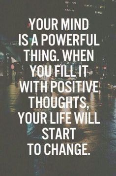 Be positive :)