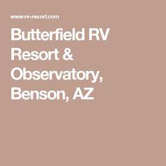 Butterfield RV Resort & Observatory, Benson, AZ