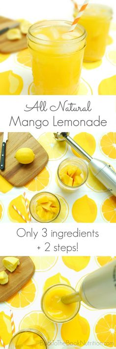 Fast and easy homemade mango lemonade with only 3 all natural ingredients! Blend in glass for single serve or in blender for a larger crowd. | Back To The Book Nutrition