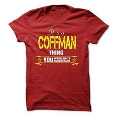 nice COFFMAN Name Tshirt - TEAM COFFMAN, LIFETIME MEMBER Check more at http://onlineshopforshirts.com/coffman-name-tshirt-team-coffman-lifetime-member.html