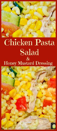 Honey Mustard Chicken Pasta Salad. Sunshine on a plate! Home made dressing and budget friendly too!