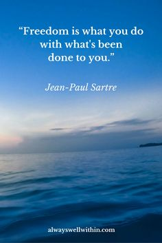 Freedom | Self-Responsibility | Sartre Quote