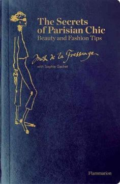 The Secrets of Parisian Chic: A Style Guide from Ines de la Fressange