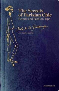 The Secrets of Parisian Chic: A Style Guide from Ines de la Fressange