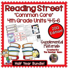 Reading Street 4th Grade Unit 4-5-6 Half Year Bundle 2013 : This bundle contains a variety of activities for each lesson in Units 4, 5, and 6 from the fourth grade Reading Street Common Core 2013. These activities are designed to teach, re-teach, practice, or assess the lessons taught in these units. All of the lessons from units 4, 5, and 6 are included in this bundle. $