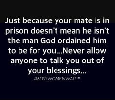 Can I get an Amen???? Don't despise small beginnings... Just because your mate is in prison doesn't mean he isn't the man God ordained him to be for you. Never allow anyone to talk you out of your blessings. #getbacksatan #noweapons #goddidit #bosswomenwait™ #timeserved