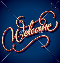 Welcome hand lettering vector typography calligraphy by letterstock on VectorStock® Vector Hand, Vector Free, Calligraphy Welcome, Beautiful Fonts, Art Sketches, Hand Lettering, Royalty Free Stock Photos, Typography, Neon Signs