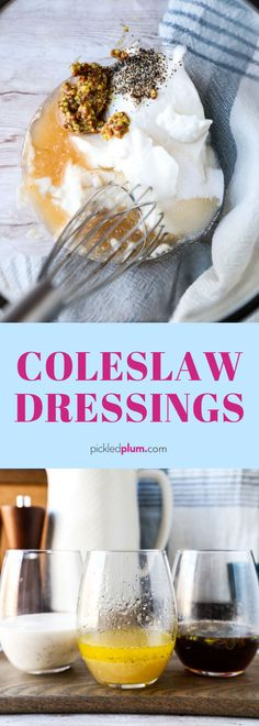 Easy Coleslaw Dressings - Pickled Plum Food And Drinks Apple Coleslaw, Coleslaw Recipe Easy, Healthy Coleslaw, Coleslaw Salad, Creamy Coleslaw, Coleslaw Recipes, Salad Recipes, Homemade Coleslaw Dressing, Dressing Recipe