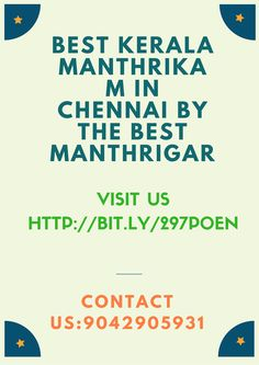‪#‎Kerala‬ ‪#‎Manthrikam‬ Services in ‪#‎Chennai‬ for Family Problems Contact us:9042905931 http://bit.ly/297p0En