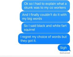 21 People Who Forgot A Word And Just Made Some Shit Up - aka circumlocution- black and white fart squirrel