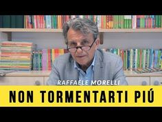 Impara a non tormentarti più - YouTube Thai Chi, Beautiful Mind, Osho, Consciousness, Serenity, Relax, Mindfulness, Wellness, Education