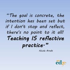 Living the Intention: Reflective Teaching