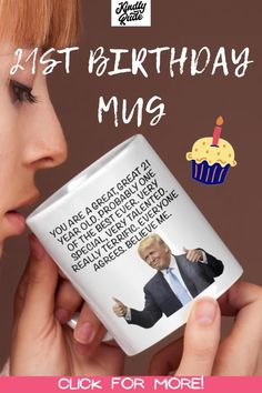 This mug is just the right 21st birthday gift for your friend, BFF, sister, brother, d wife, husband, girlfriend, boyfriend, fiancé, coworker, boss. This will be the best 21 years birthday celebrations ever.