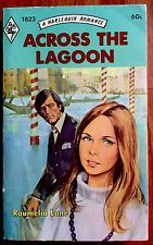 Across the Lagoon 1974 by Roumelia Lane ~ A Harlequin Romance ~ Vintage PB