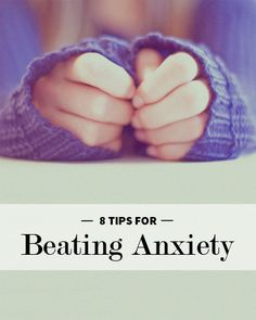 Tips for beating anxiety