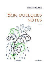 Sur quelques notes de Nathalie FABRE