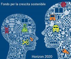 Bando Horizon 2020 - FSC: Dal 30 Settembre 2014 è possibile presentare domanda di finanziamento al Ministero dello Sviluppo per progetti di ricerca e sviluppo