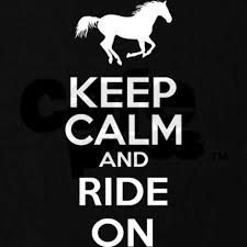 keep calm and ride on - Google Search