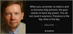 Surrender to Now!