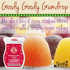 Dip into a bag of spicy, rainbow-colored #gumdrops with a crunchy #sugar coating ;) Get the #GoodyGoodyGumdrop  Lacostacarrell.scentsy.us