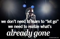 kid cudi quotes, best, sayings, wise, let go