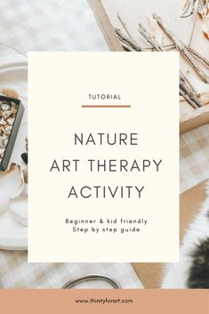 Nature Art Therapy Beginner friendly nature Art Therapy activity for all levels. Click through to see the step by step guide. Nature Art Therapy Activity Hello friends, today, I'll show you how to make expressive art with natural materials. Art Therapy Projects, Art Therapy Activities, Physical Activities, What Is Art Therapy, Ot Therapy, Creative Arts Therapy, Anxiety Therapy, Picasso Art, Artist Quotes