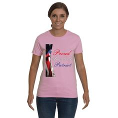 Funny t-shirt, Funny sayings . Proud American Patriot Graphic tee. Adult tees, shirts for Women.
