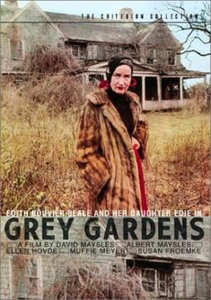 """Grey Gardens movie poster and the home with Jackie Kennedy's aunt, Edith Bouvier Beale, and her daughter, known as """"Little Edie,"""" who were living together in this broken-down family mansion in East Hampton. In 2009 the HBO movie """"Gray Gardens"""" told the story. Shown as it was in 1973."""