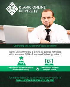 Send your CV to careers@islamiconlineuniversity.com Computer Science, Science And Technology, Islamic Online University, Information Technology, Announcement, Career, Teaching, Education, Carrera