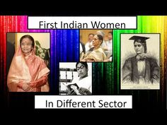 FIRST INDIAN WOMEN IN DIFFERENT SECTORS    FIRST WOMEN    FIRST IN INDIA - WOMEN - YouTube India, Youtube, Women, Women's, Youtube Movies