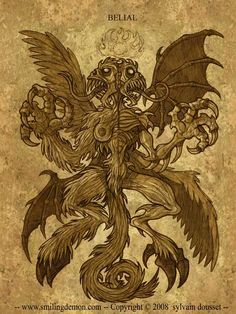 Belial is a term occurring in the Hebrew Bible which later became personified as a demon in Jewish and Christian texts.