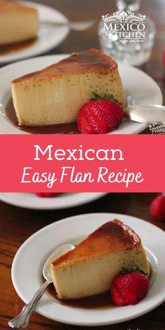 Mexican Flan, Mexican Dessert Recipes, Cream Cheese Flan, Cream Cheese Recipes, Easy Flan Recipe, Sweet Recipes, Easy Recipes, Food Plus, Peruvian Recipes