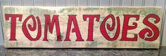 Tomatoes Farm Sign Wood Hand Painted Original Farmhouse Style Rustic Decor Folk Art Ready to Hang Country Kitchen Roadside Stand Art by justdfolkart on Etsy