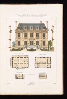 Villas, maisons de ville et de campagne : composées sur les motifs des habitations de Paris moderne dans les styles des XVIe, XVIIe, XVIIIe, & XIXe siècles, et sur un choix des maisons les plus remarquables de l'étranger : Isabey, Léon, 1821-1895 : Free Download, Borrow, and Streaming : Internet Archive Building Sketch, Old Building, Building Plans, Architecture Drawings, Architecture Plan, Classic House Design, Vintage House Plans, French Style Homes, Castle House