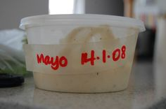 Keep a roll of masking tape and a sharpie near the fridge so you can label containers with their open date.