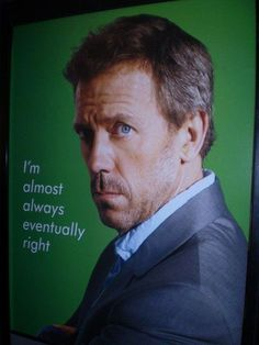 Dr House jajajajaja he makes me wonder and laugh so much Gregory House, I Love House, House Md, Doctor House Frases, Dr House Quotes, Tv Show House, Everybody Lies, Tv Doctors, Movie Shots