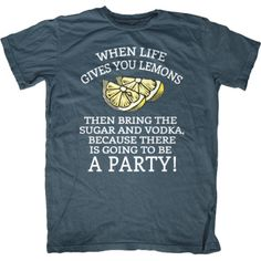 When Life Gives you Lemons...PARTY! T-Shirt - First Amendment Tee Co.