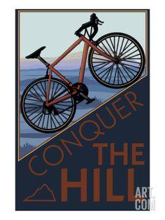 Conquer the Hill - Mountain Bike Art Print at Art.com