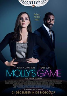 New Poster for Drama-Biopic 'Molly's Game' - Starring Jessica Chastain, Idris Elba, Kevin Costner, and Michael Cera - Written & Directed by Aaron Sorkin Streaming Vf, Streaming Movies, Hd Movies, Movies Online, Movie Tv, Game Movie, 2018 Movies, Movie List, Jessica Chastain